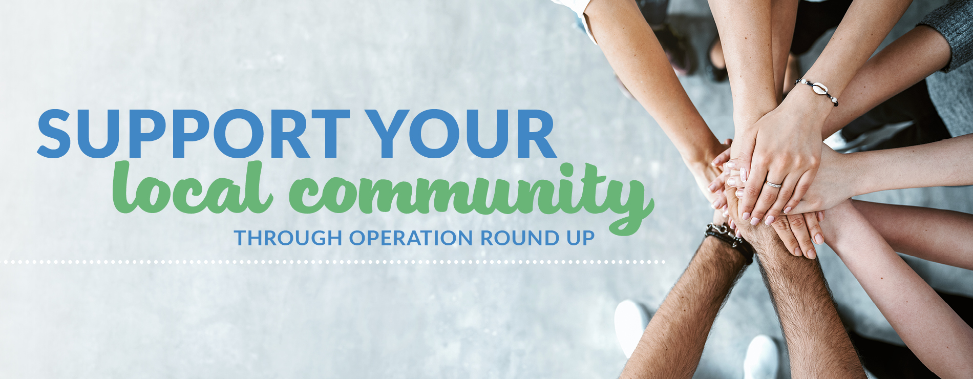 Support your local community through Operation Round Up