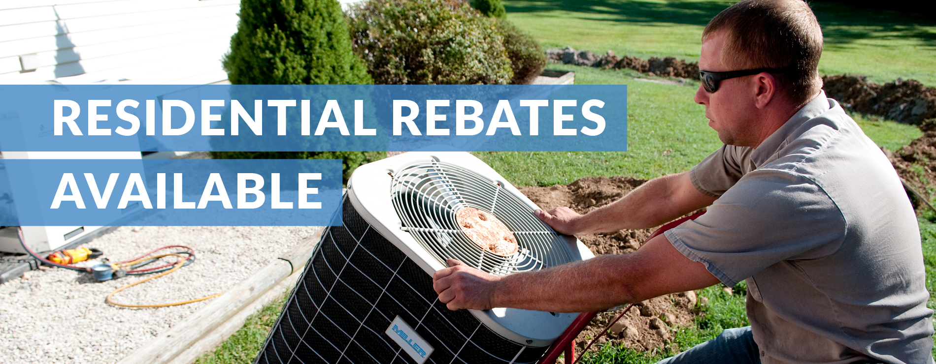 Residential rebates available